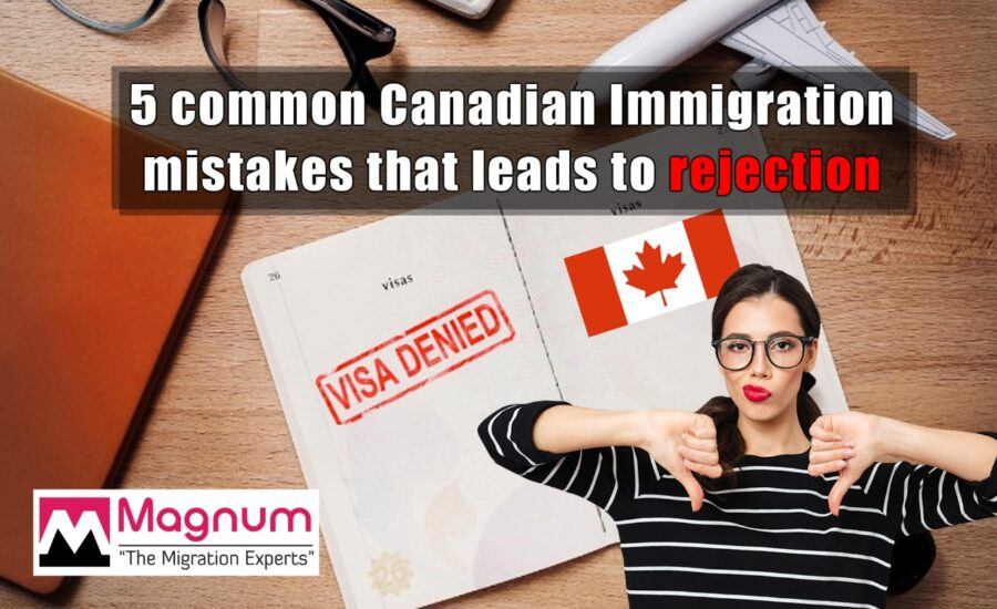 Canadian Immigration Mistakes that Leads to Rejection